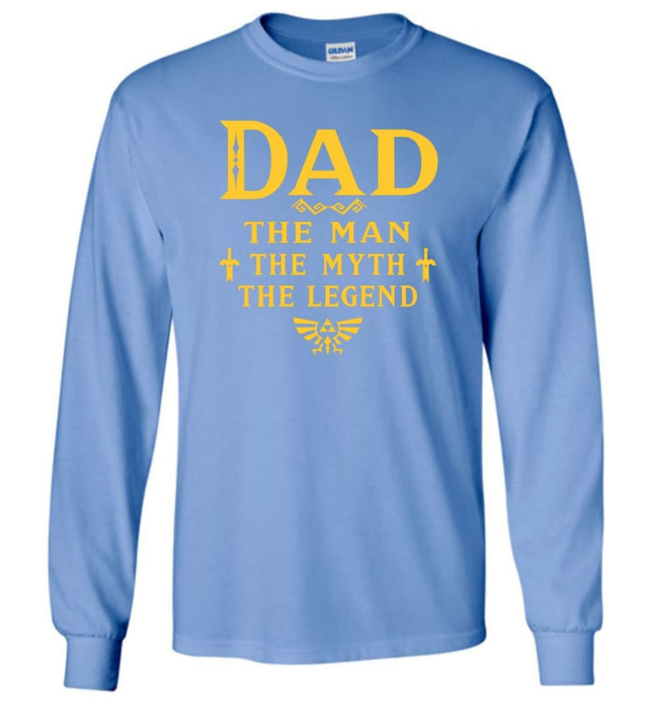 Dad The Man Myth The Legend Christmas Gift For Dad Father Long Sleeve - Carolina Blue / M