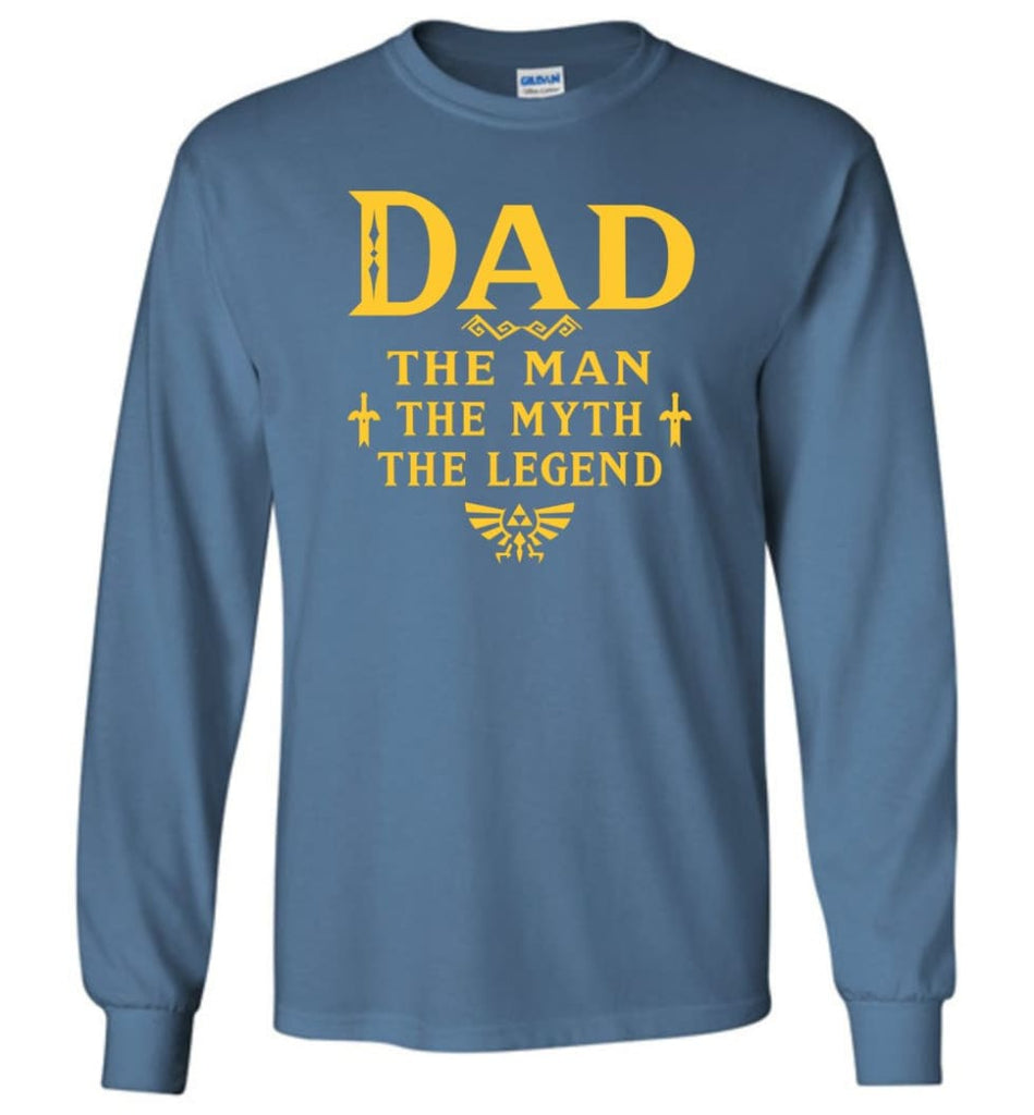 Dad The Man Myth The Legend Christmas Gift For Dad Father Long Sleeve - Indigo Blue / M
