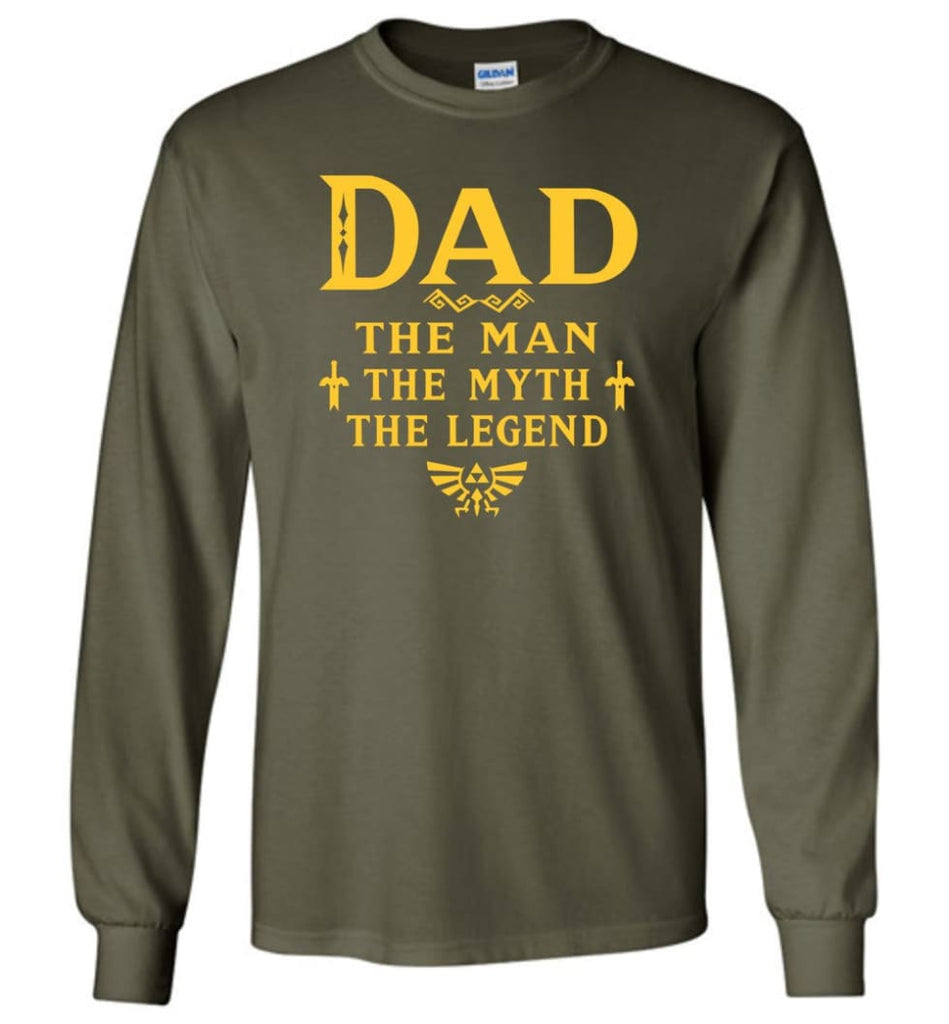 Dad The Man Myth The Legend Christmas Gift For Dad Father Long Sleeve - Military Green / M