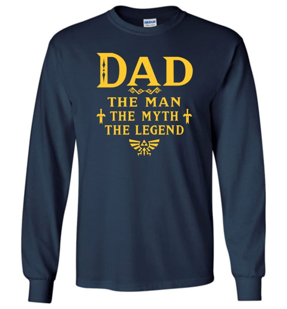 Dad The Man Myth The Legend Christmas Gift For Dad Father Long Sleeve - Navy / M