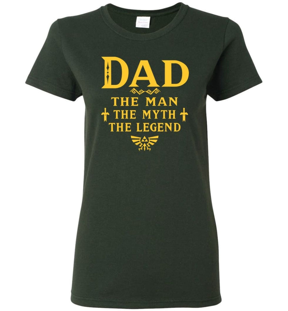 Dad The Man Myth The Legend Christmas Gift For Dad Father Women Tee - Forest Green / M