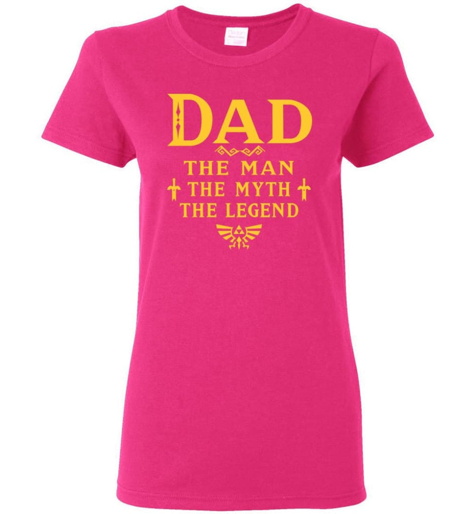 Dad The Man Myth The Legend Christmas Gift For Dad Father Women Tee - Heliconia / M