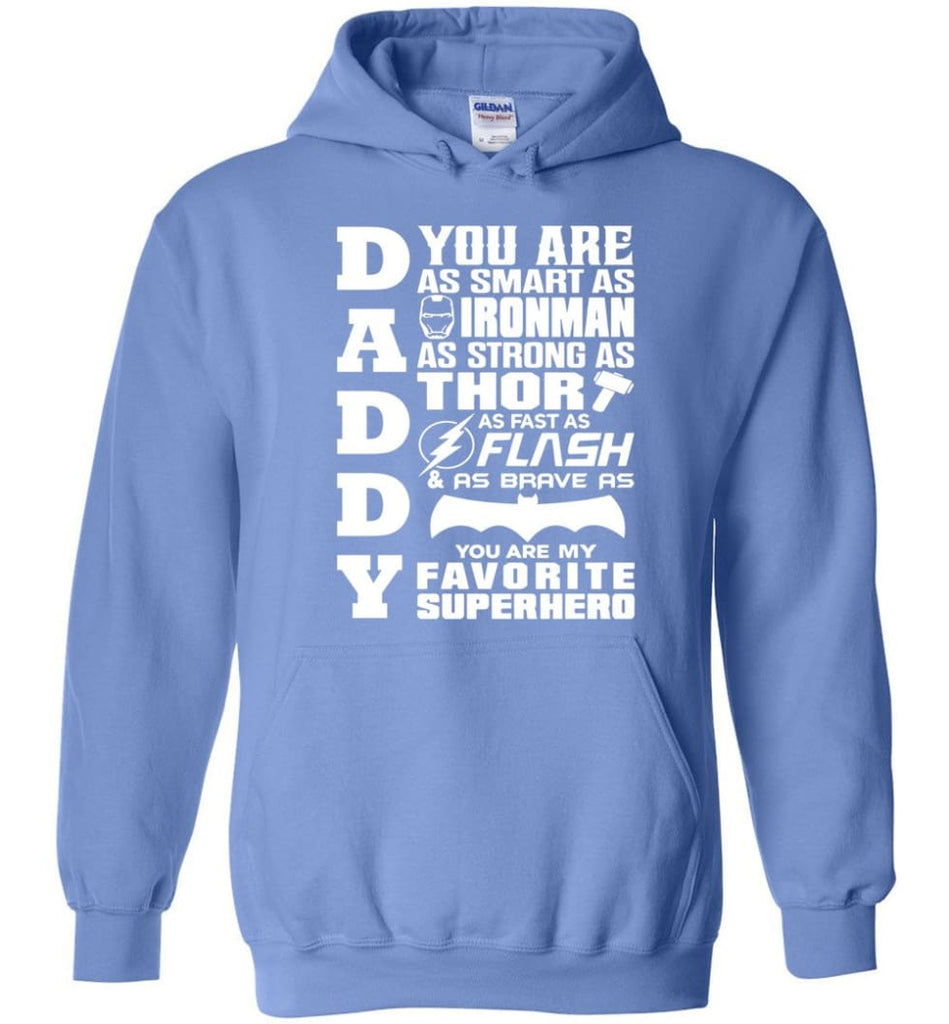 Daddy Superhero Shirt Daddy Shirt For Father's Day Hoodie - Carolina Blue / M