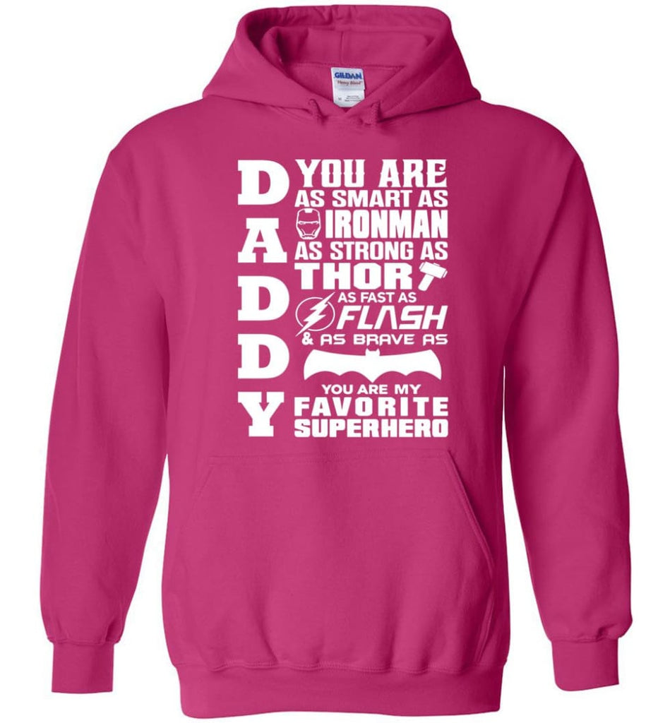 Daddy Superhero Shirt Daddy Shirt For Father's Day Hoodie - Heliconia / M