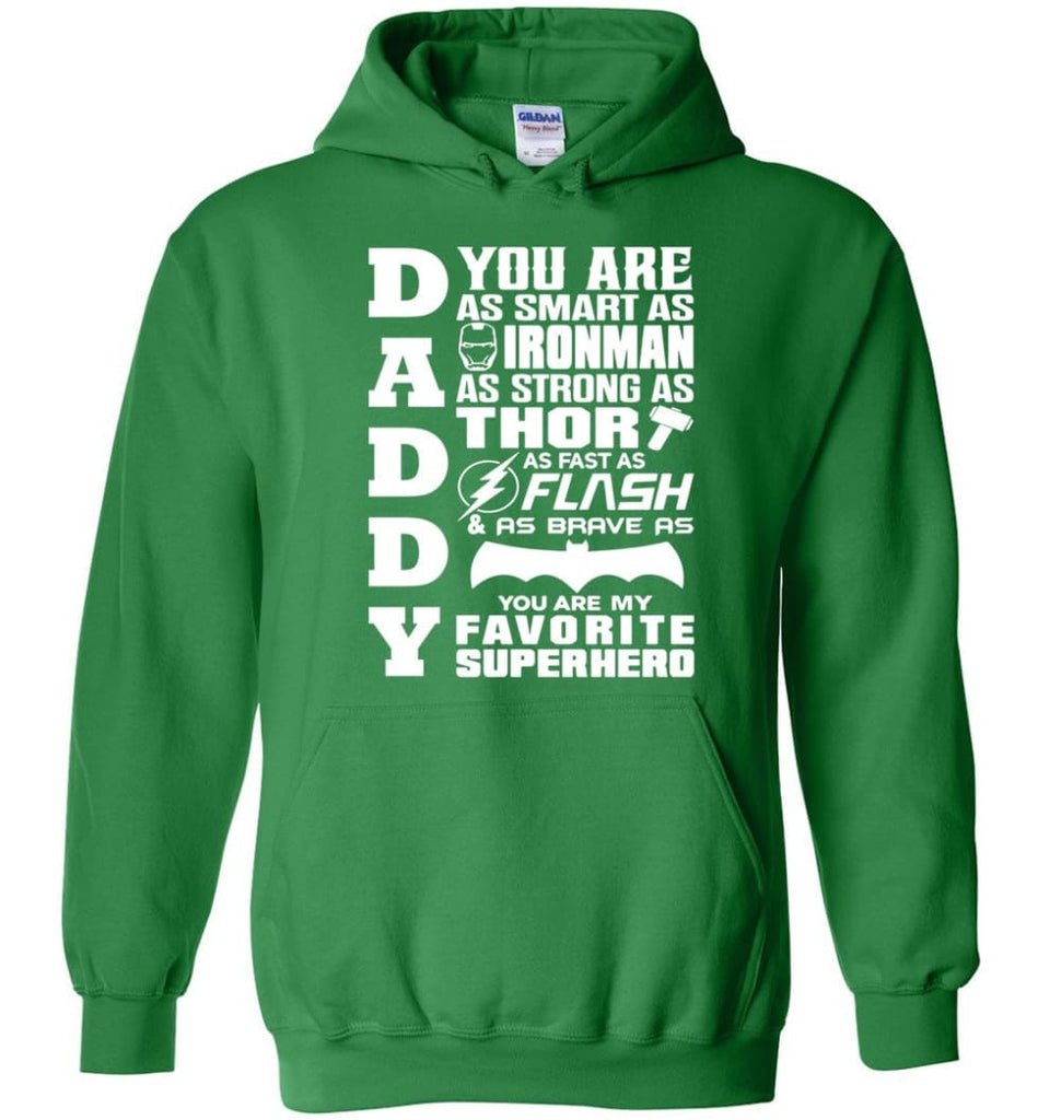 Daddy Superhero Shirt Daddy Shirt For Father's Day Hoodie - Irish Green / M