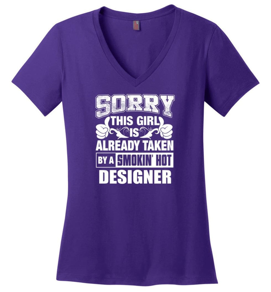 DANCE TEACHER Shirt Sorry This Girl Is Already Taken By A Smokin' Hot Ladies V-Neck - Purple / M - 6