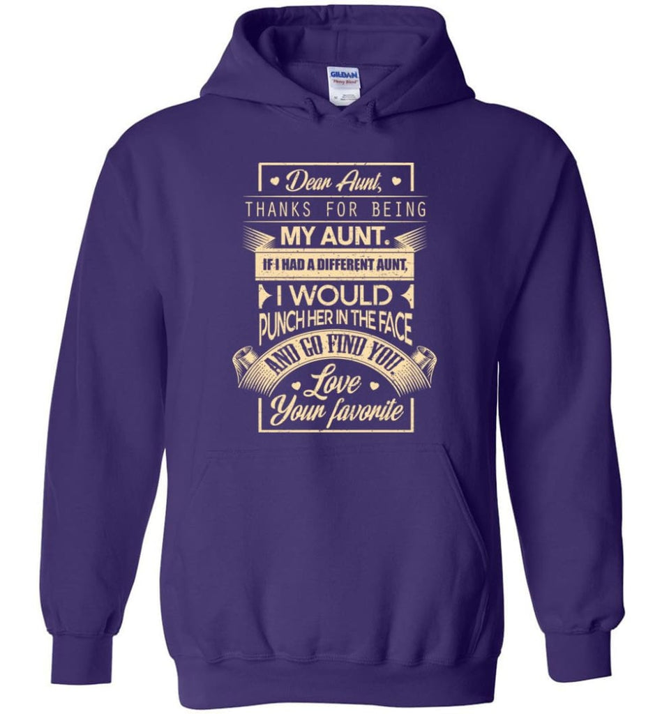 Dear Aunt Thanks for Being My Aunt I Go Find You - Hoodie - Purple / M