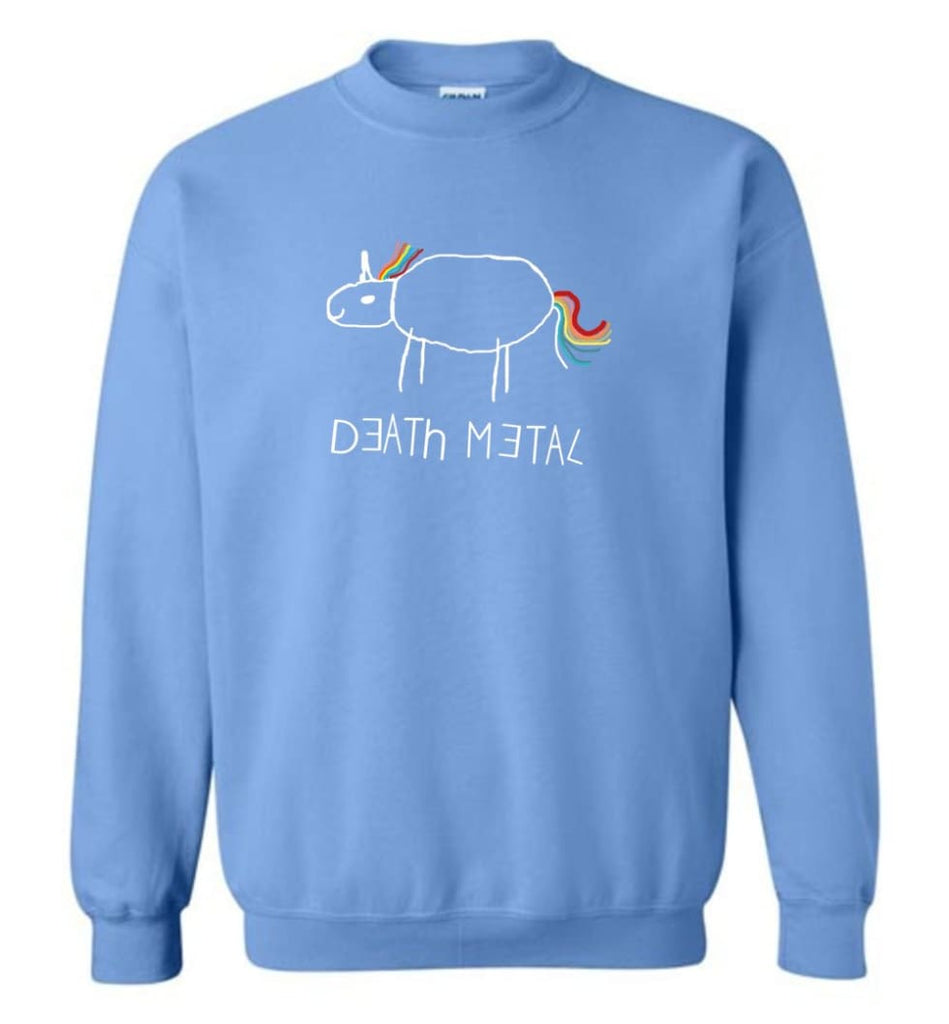 Death Metal Unicorn Shirt Death Metal Rainbow Hoodie Sweatshirt Sweatshirt - Carolina Blue / M