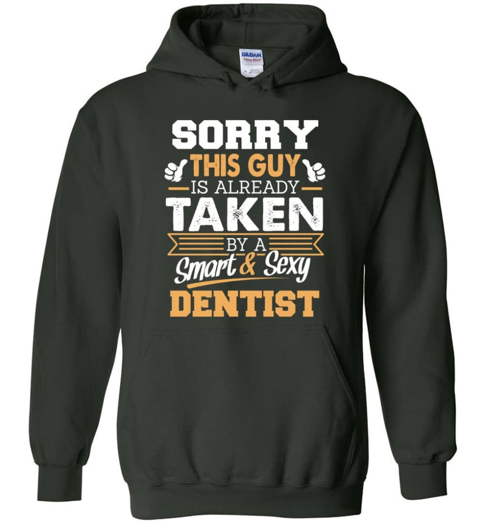 Dentist Shirt Cool Gift for Boyfriend Husband or Lover - Hoodie - Forest Green / M