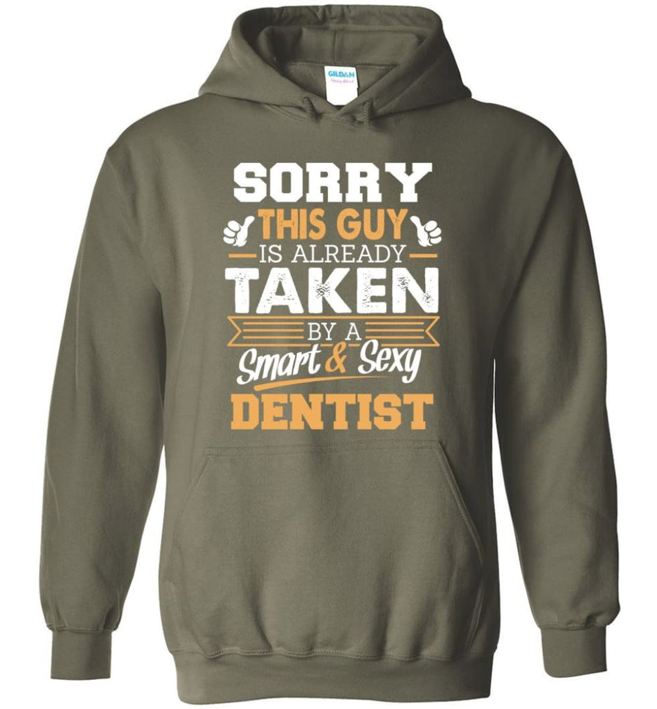 Dentist Shirt Cool Gift for Boyfriend Husband or Lover - Hoodie - Military Green / M