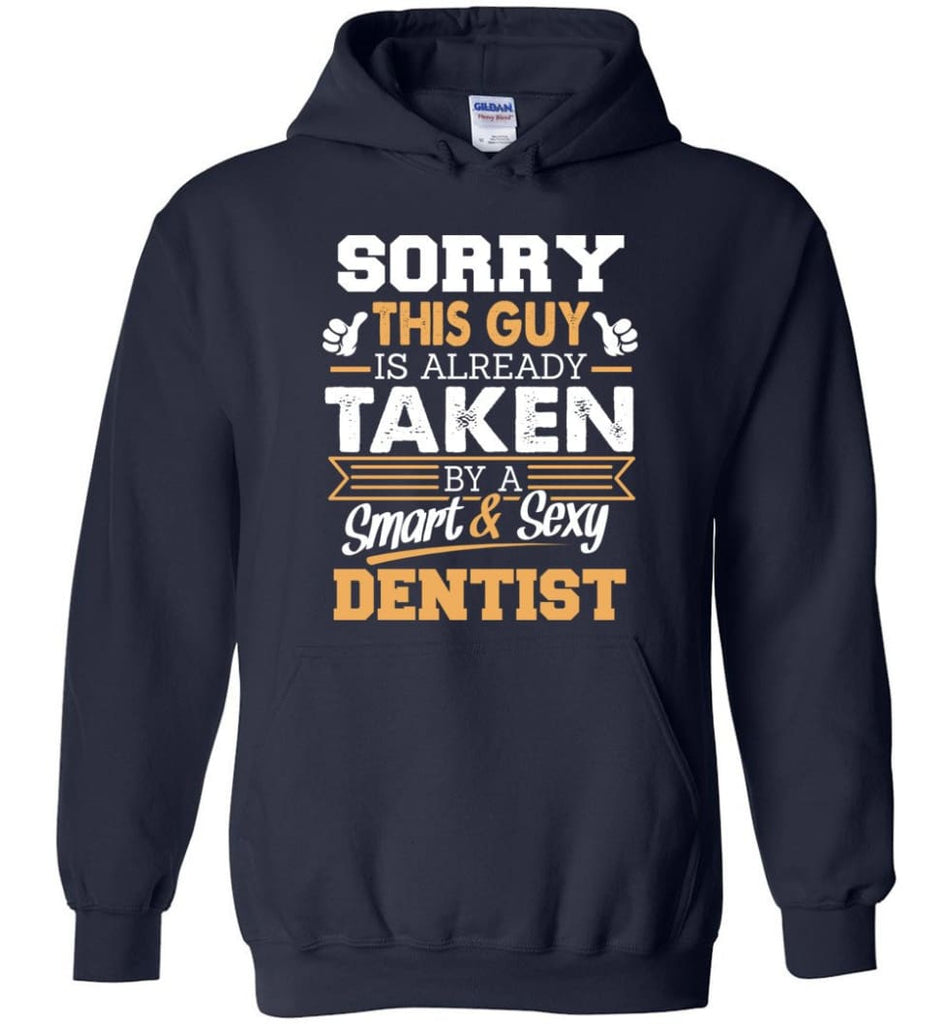 Dentist Shirt Cool Gift for Boyfriend Husband or Lover - Hoodie - Navy / M