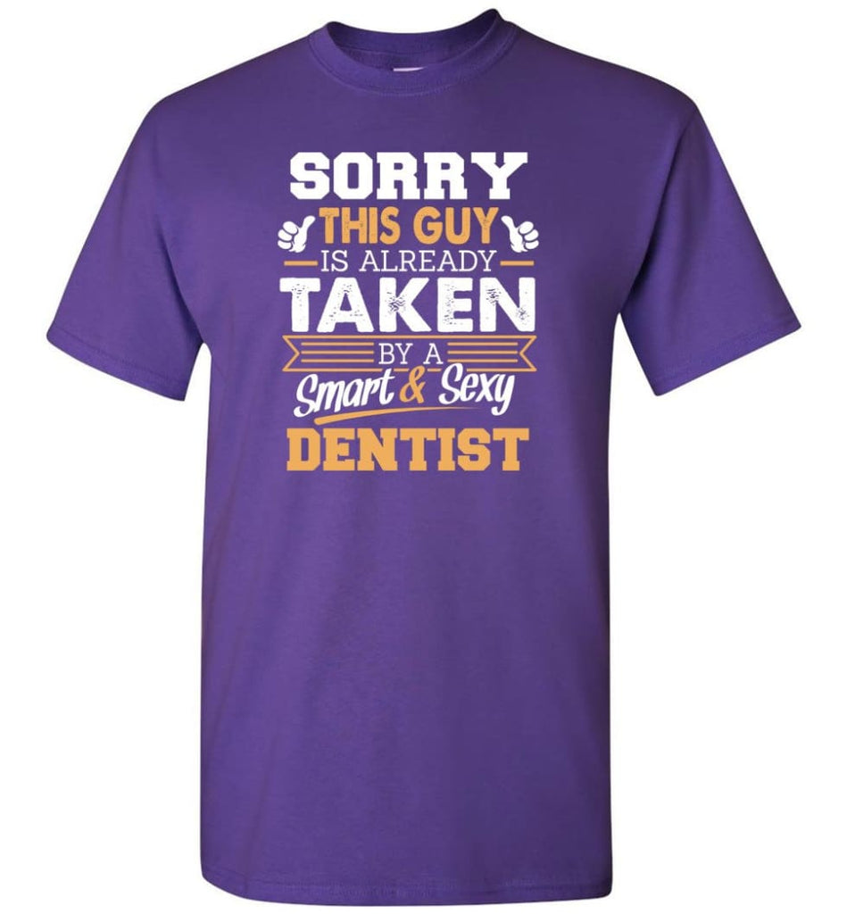 Dentist Shirt Cool Gift for Boyfriend Husband or Lover - Short Sleeve T-Shirt - Purple / S