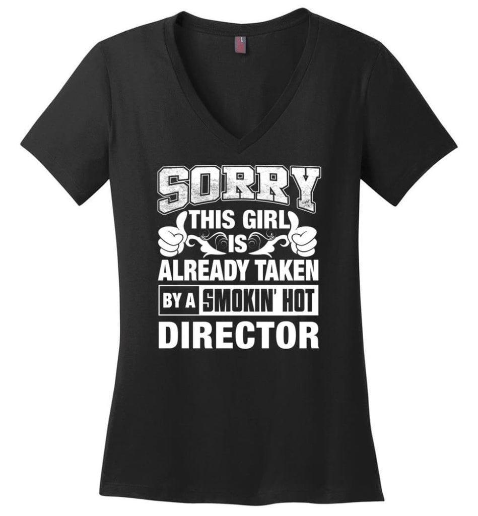 DESIGNER Shirt Sorry This Girl Is Already Taken By A Smokin' Hot Ladies V-Neck - Black / M - 9