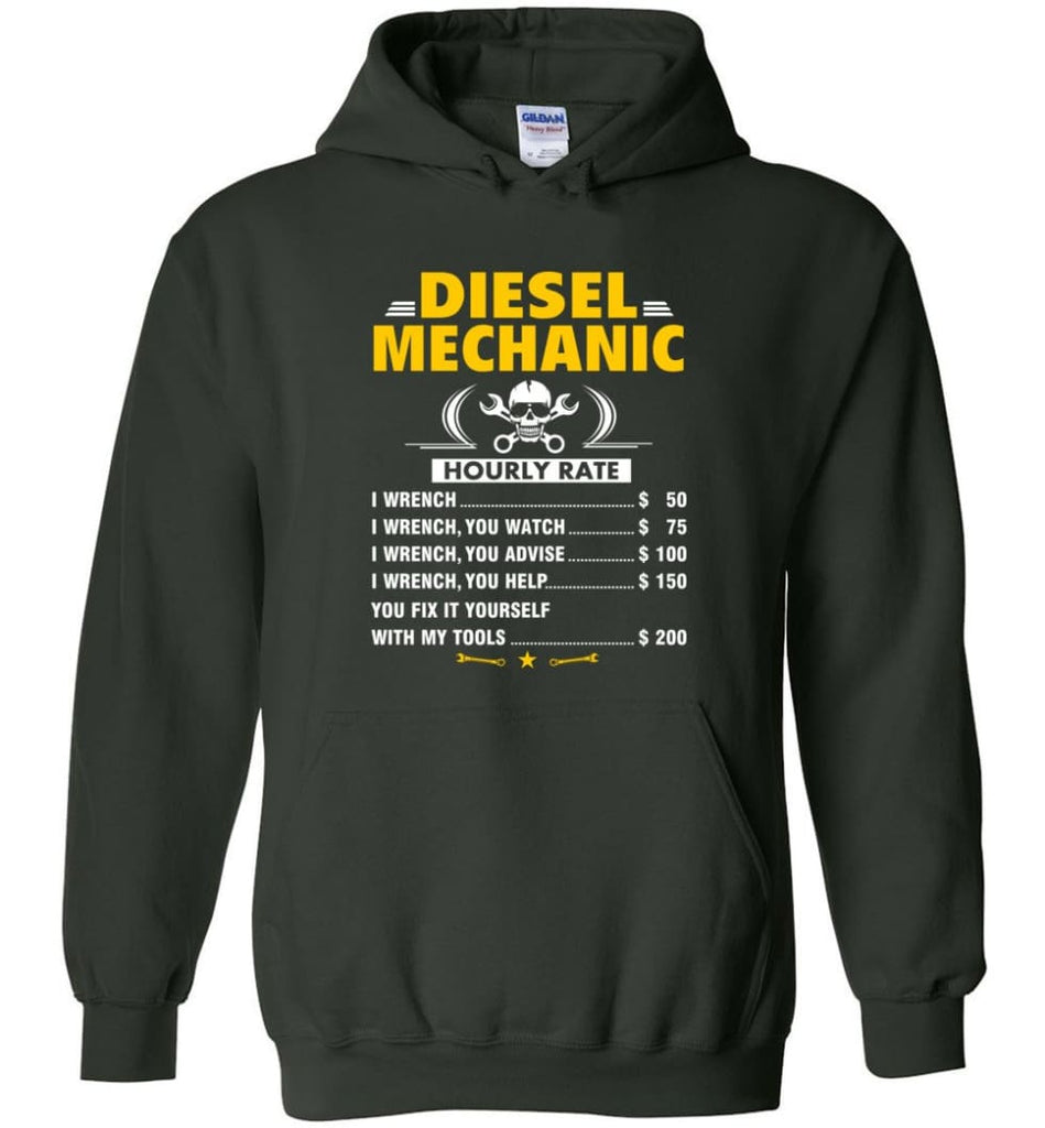 Diesel Mechanic Hourly Rate Hoodie - Forest Green / M