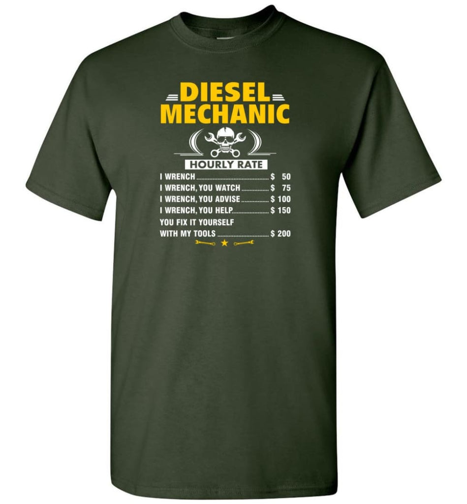 Diesel Mechanic Hourly Rate - Short Sleeve T-Shirt - Forest Green / S