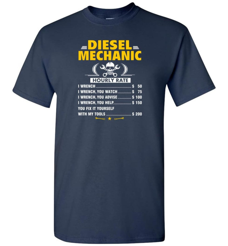 Diesel Mechanic Hourly Rate - Short Sleeve T-Shirt - Navy / S