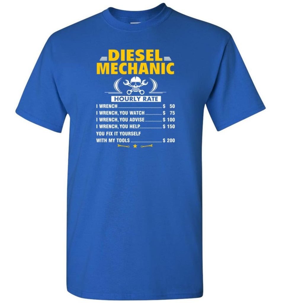 Diesel Mechanic Hourly Rate - Short Sleeve T-Shirt - Royal / S