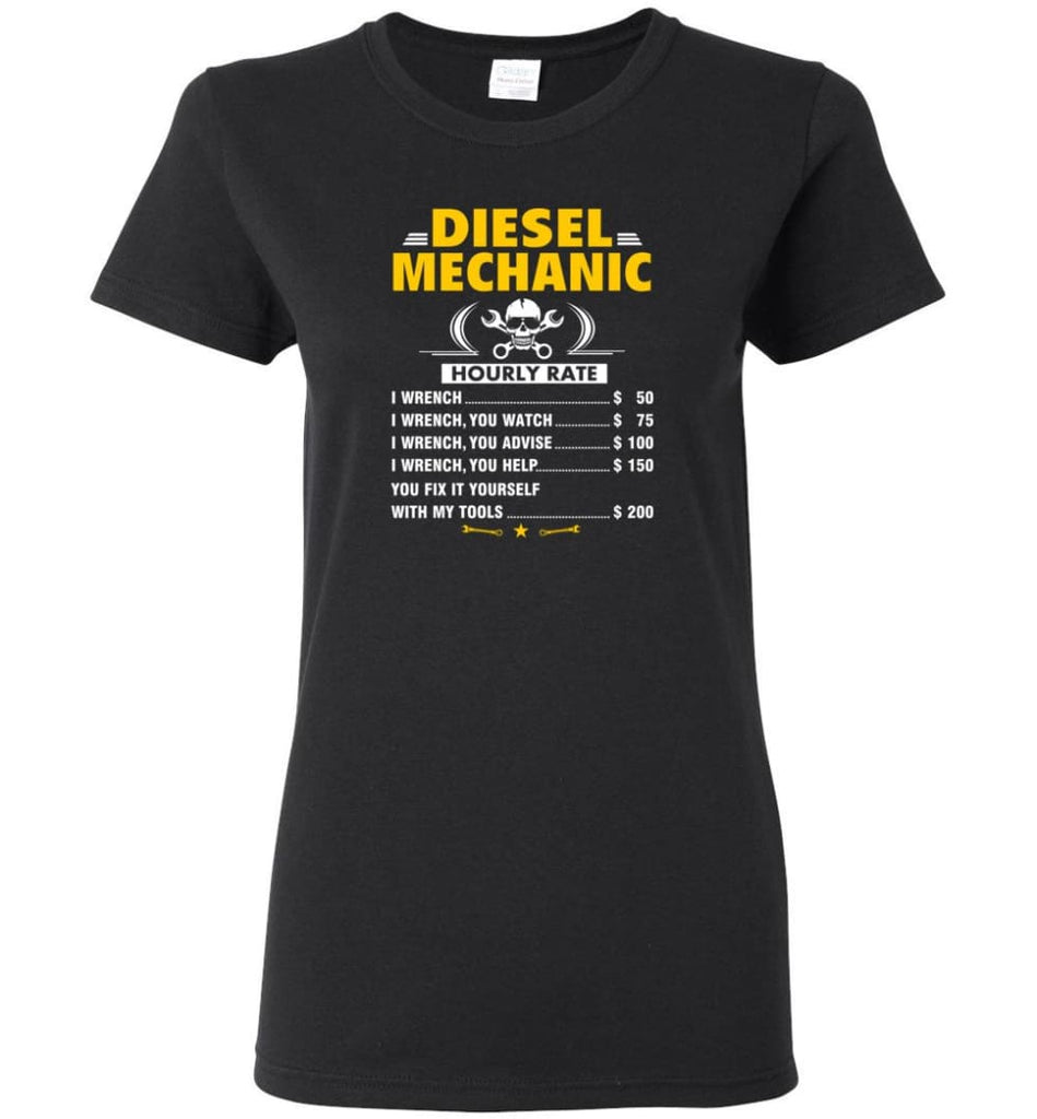 Diesel Mechanic Hourly Rate Women Tee - Black / M