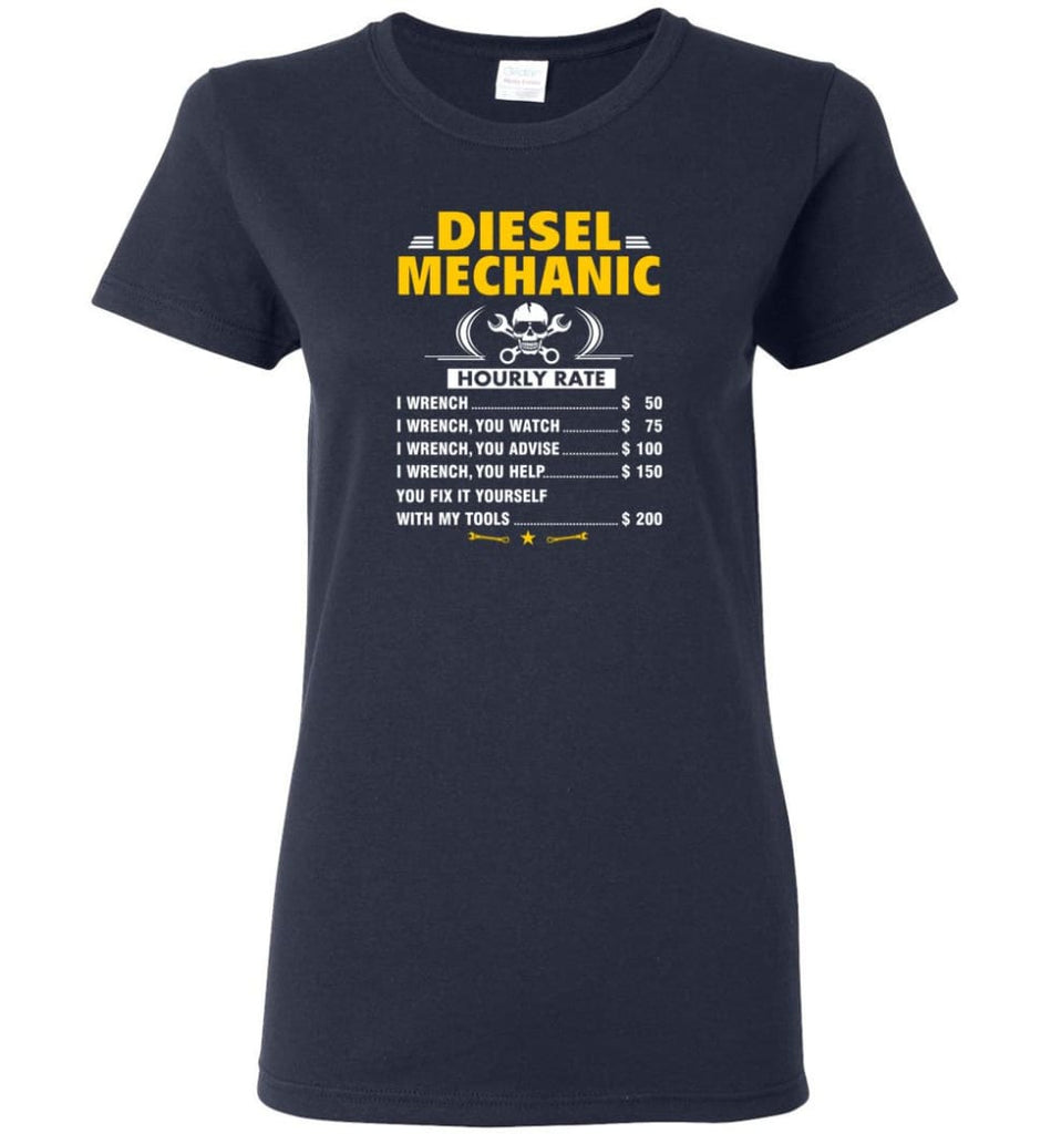 Diesel Mechanic Hourly Rate Women Tee - Navy / M
