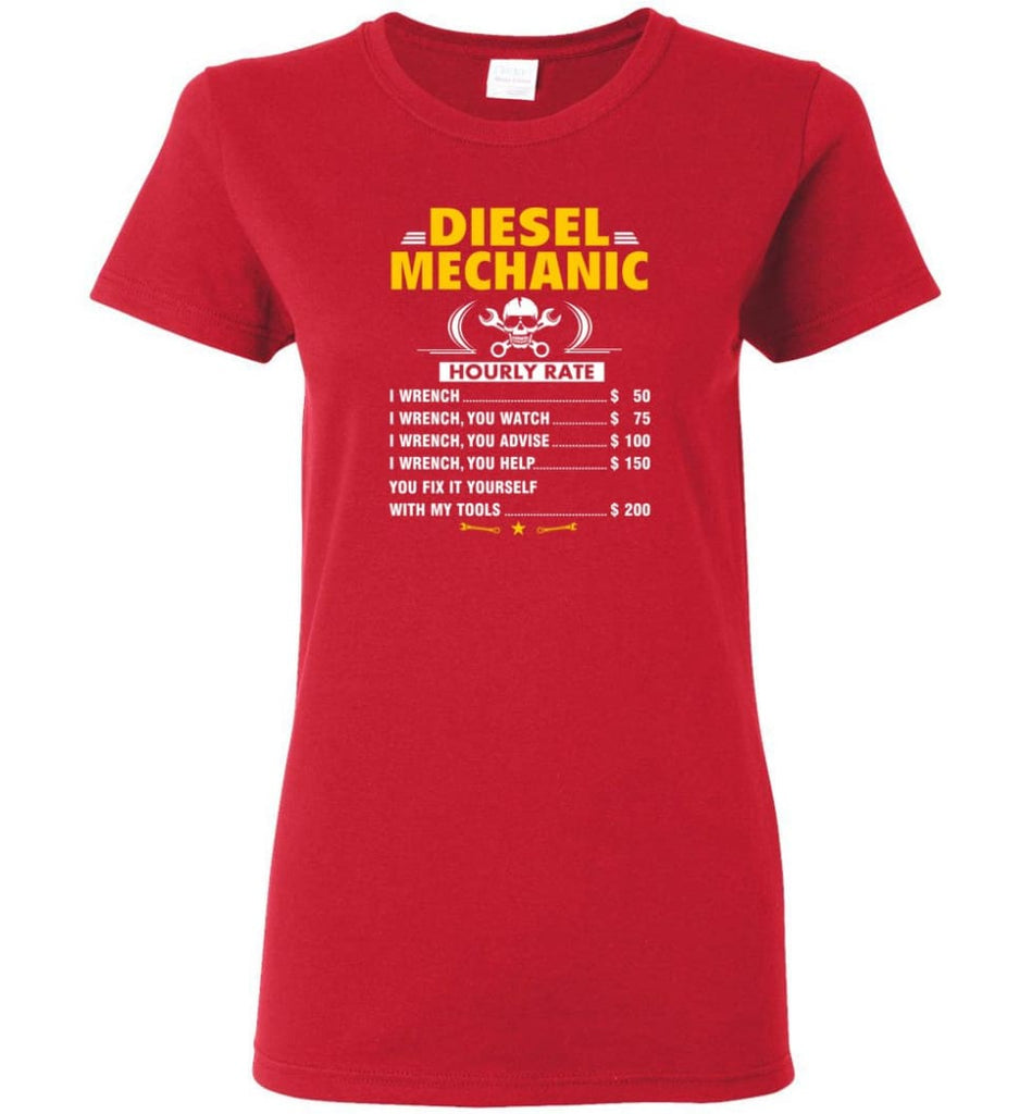 Diesel Mechanic Hourly Rate Women Tee - Red / M