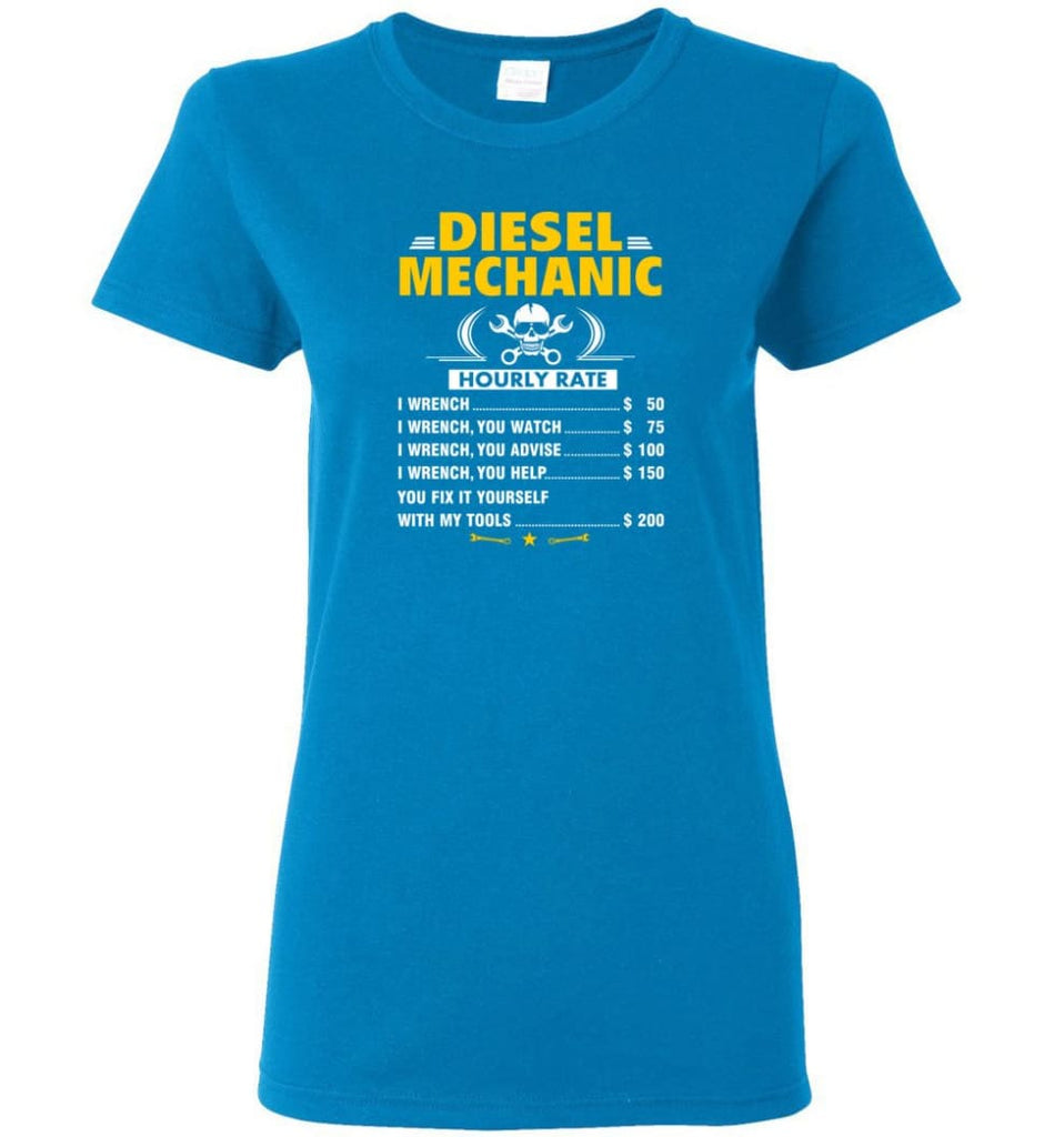 Diesel Mechanic Hourly Rate Women Tee - Sapphire / M