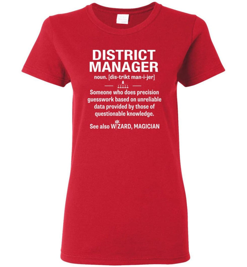 District Manager Definition Meaning Women Tee - Red / M