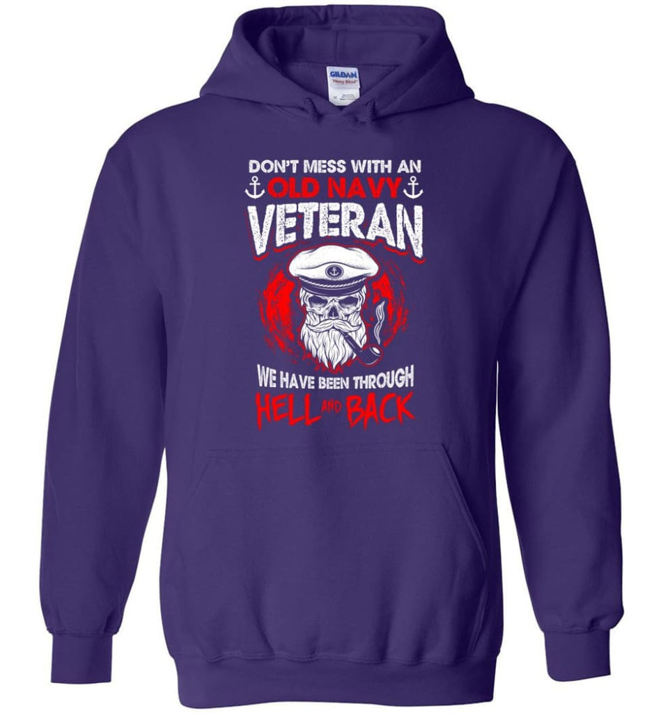 Don't Mess With An Old Navy Veteran Shirt - Hoodie - Purple / M