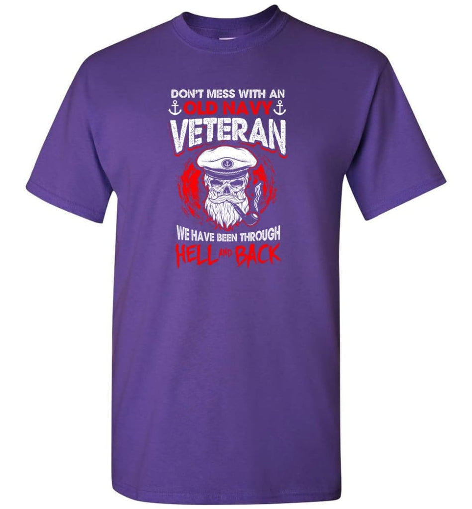 Don't Mess With An Old Navy Veteran Shirt - Short Sleeve T-Shirt - Purple / S