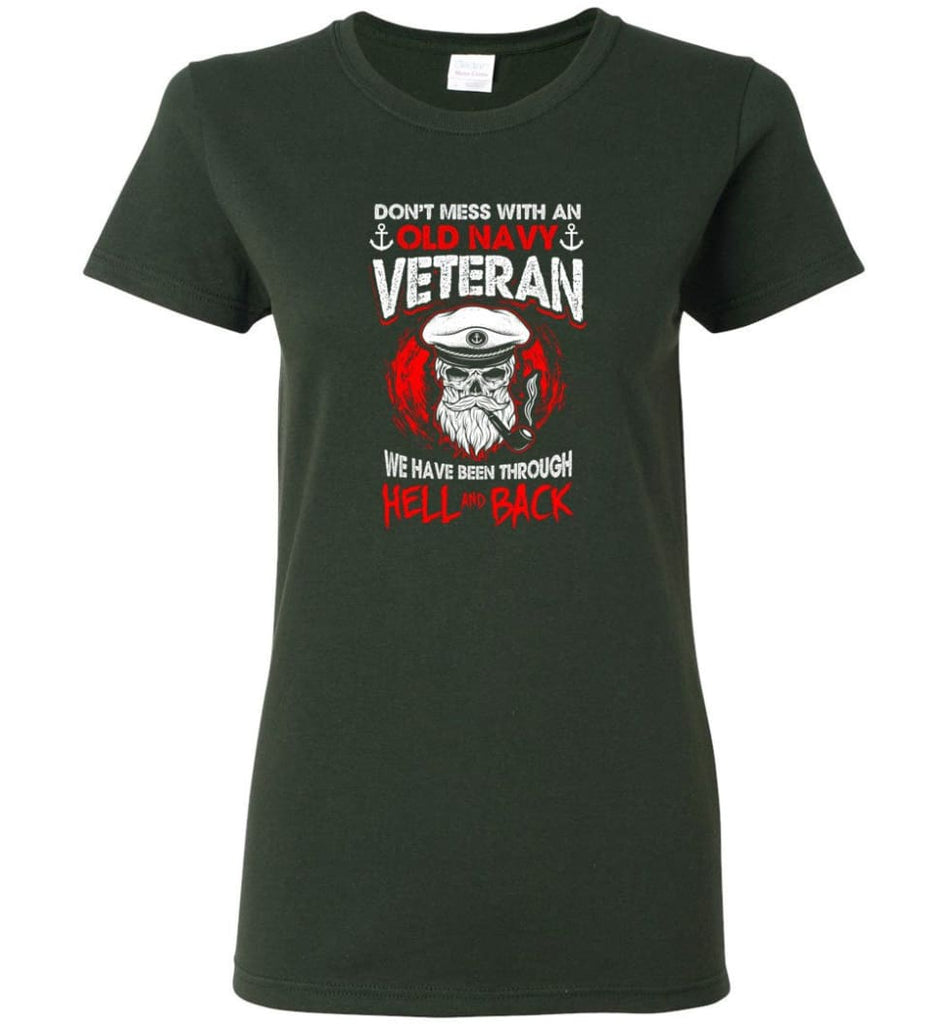 Don't Mess With An Old Navy Veteran Shirt Women Tee - Forest Green / M