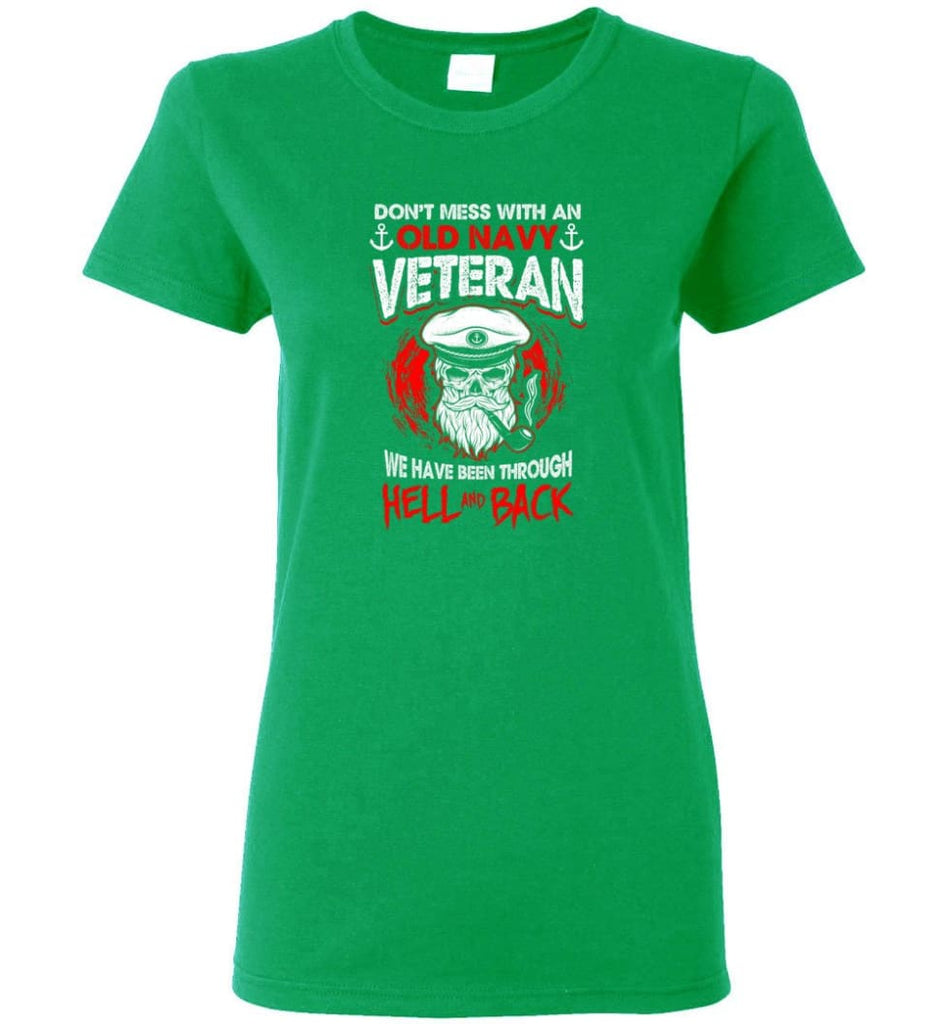 Don't Mess With An Old Navy Veteran Shirt Women Tee - Irish Green / M