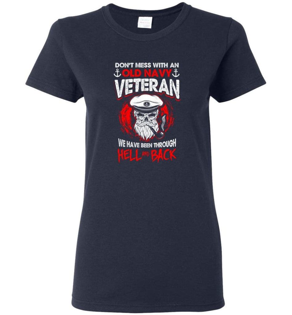 Don't Mess With An Old Navy Veteran Shirt Women Tee - Navy / M