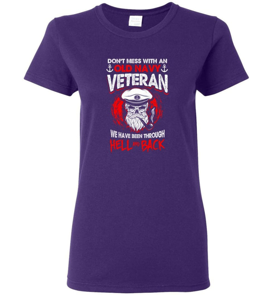 Don't Mess With An Old Navy Veteran Shirt Women Tee - Purple / M
