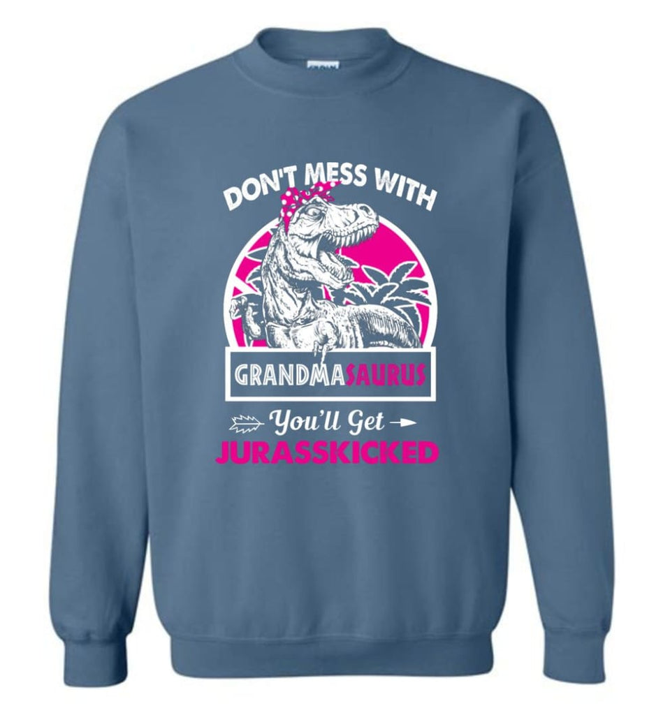 Don't Mess With Grandma Saurus - Sweatshirt - Indigo Blue / M - Sweatshirt