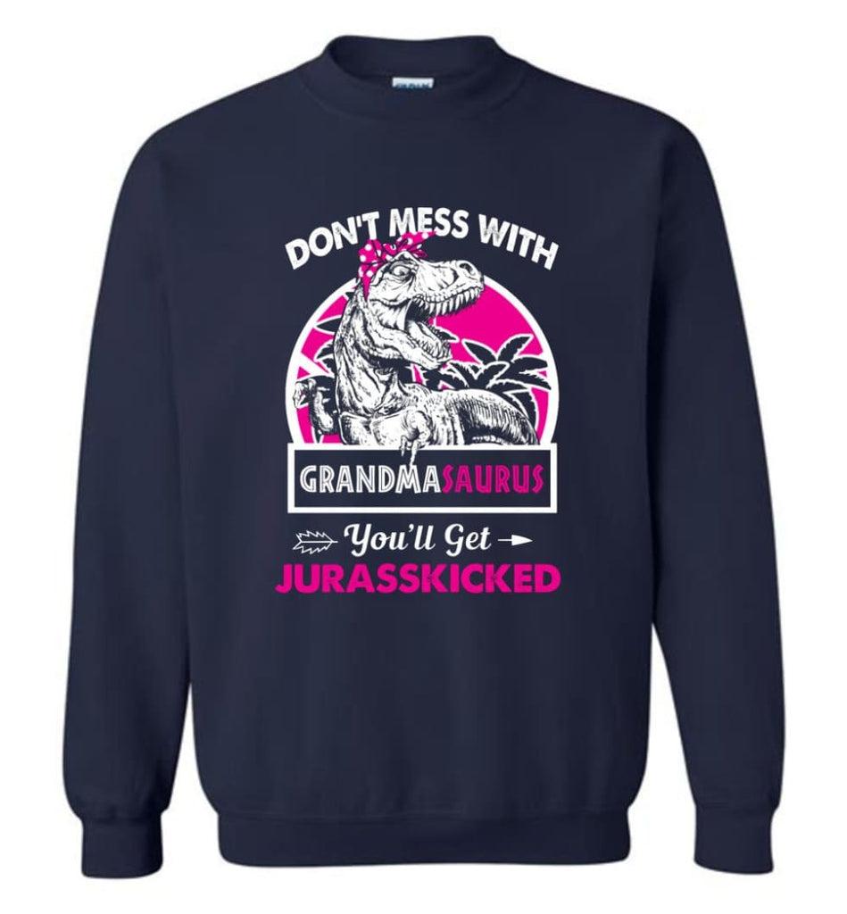 Don't Mess With Grandma Saurus - Sweatshirt - Navy / M - Sweatshirt