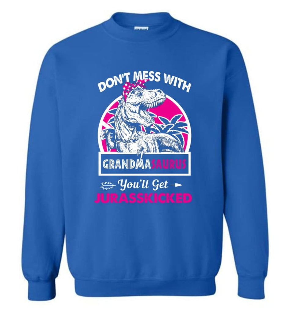 Don't Mess With Grandma Saurus - Sweatshirt - Royal / M - Sweatshirt