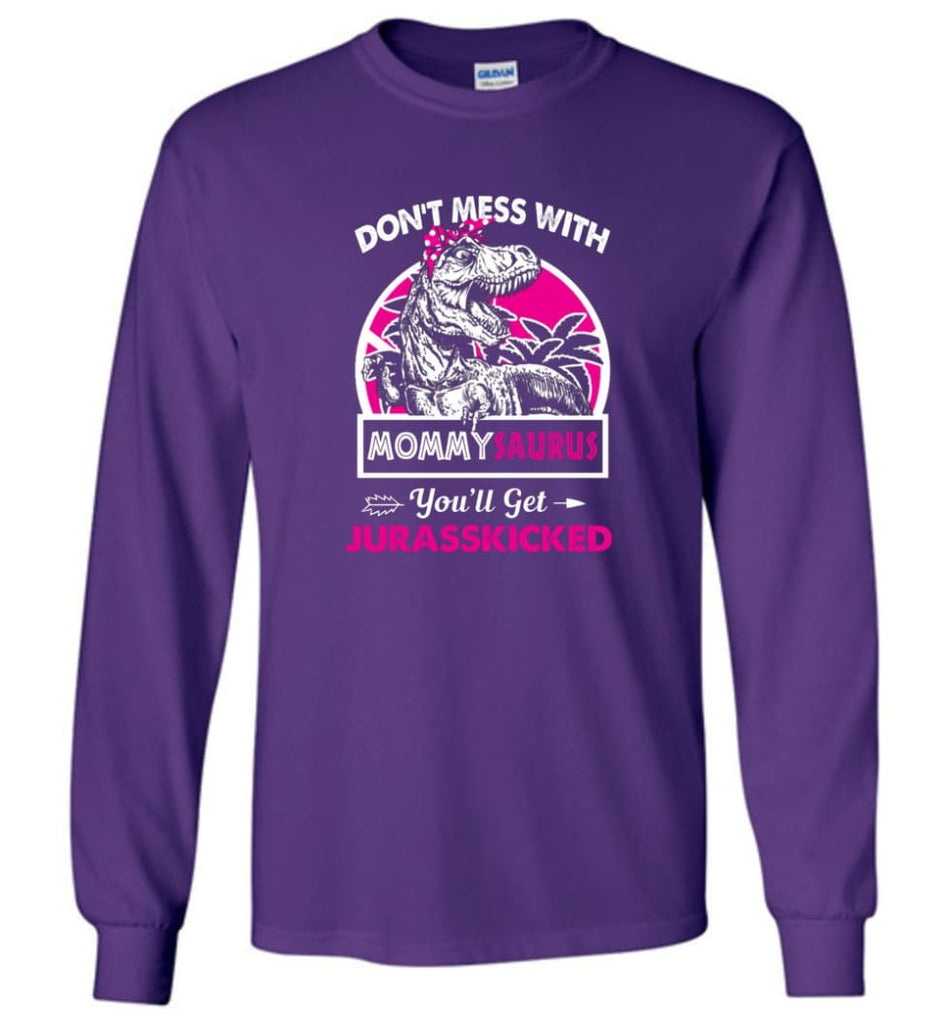 Don't Mess With Mommy Saurus - Long Sleeve - Purple / M - Long Sleeve