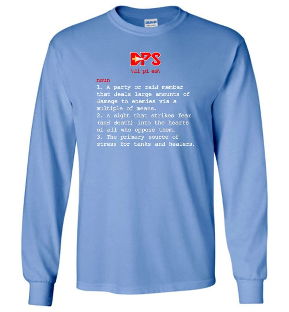 Dps Definition Dps Meaning Long Sleeve T-Shirt - Carolina Blue / M