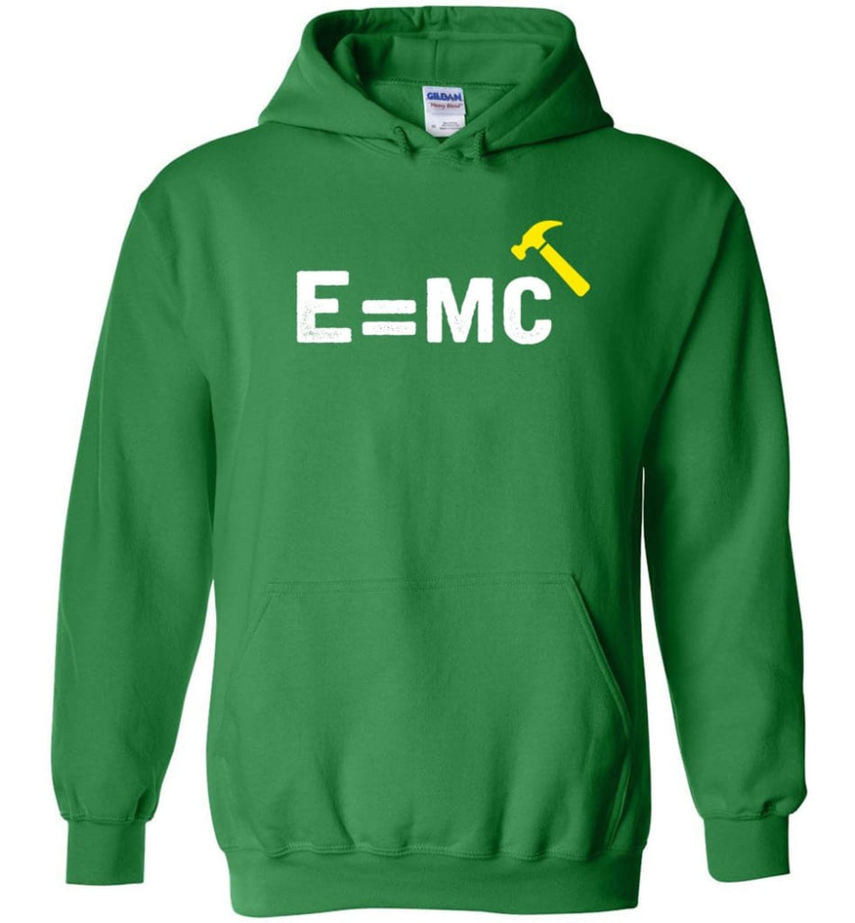 E= Mc Hamme Hoodie - Irish Green / M