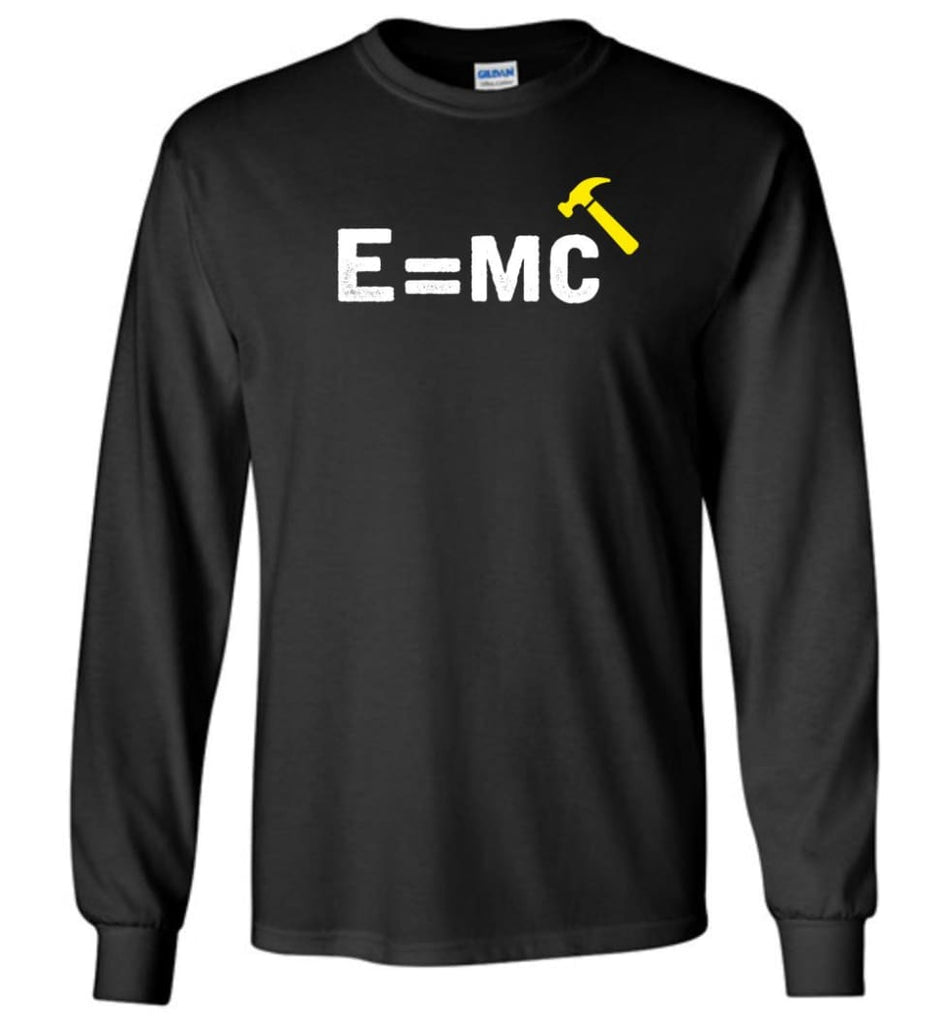 E= Mc Hamme Long Sleeve T-Shirt - Black / M