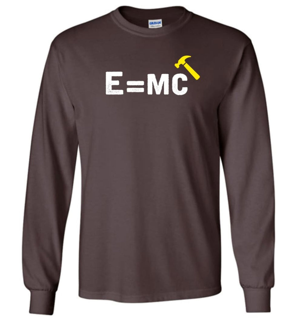 E= Mc Hamme Long Sleeve T-Shirt - Dark Chocolate / M