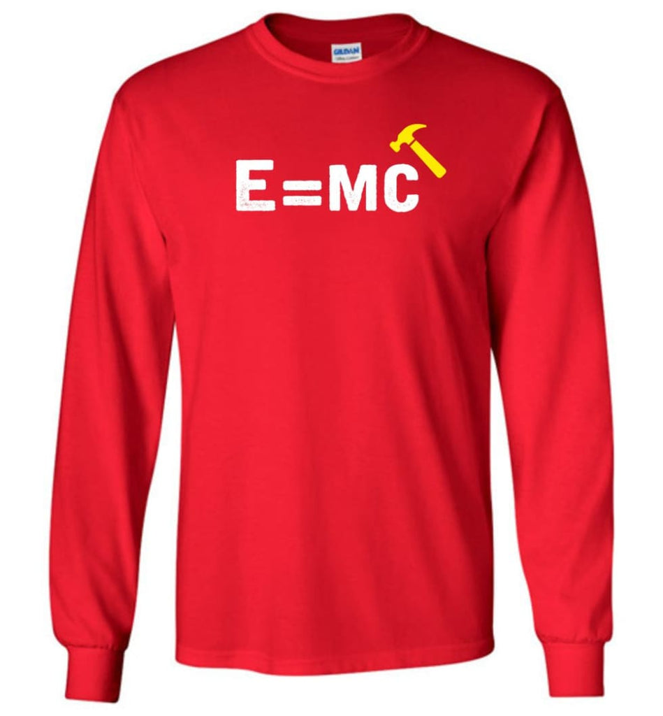 E= Mc Hamme Long Sleeve T-Shirt - Red / M