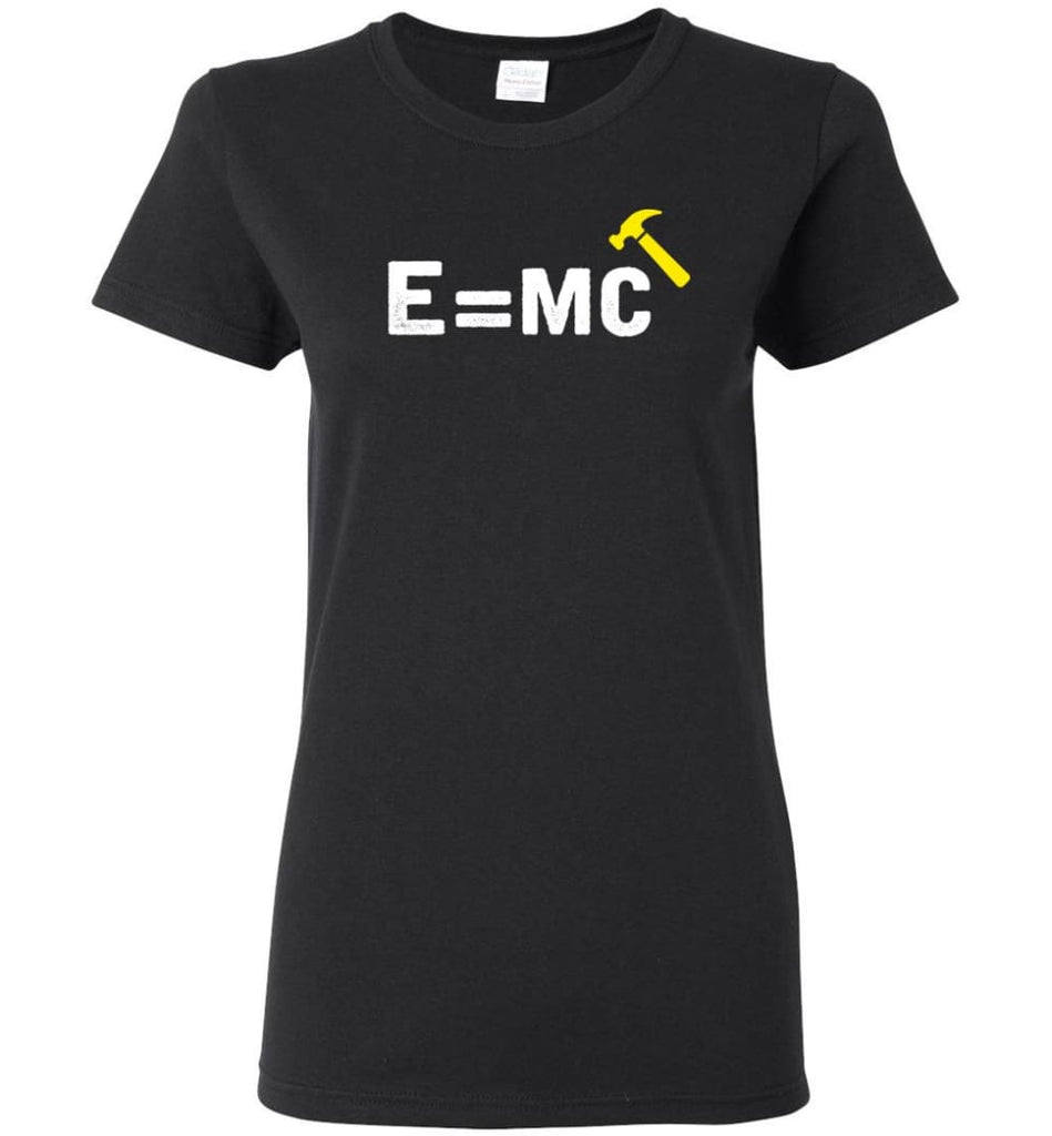 E= Mc Hamme Women Tee - Black / M