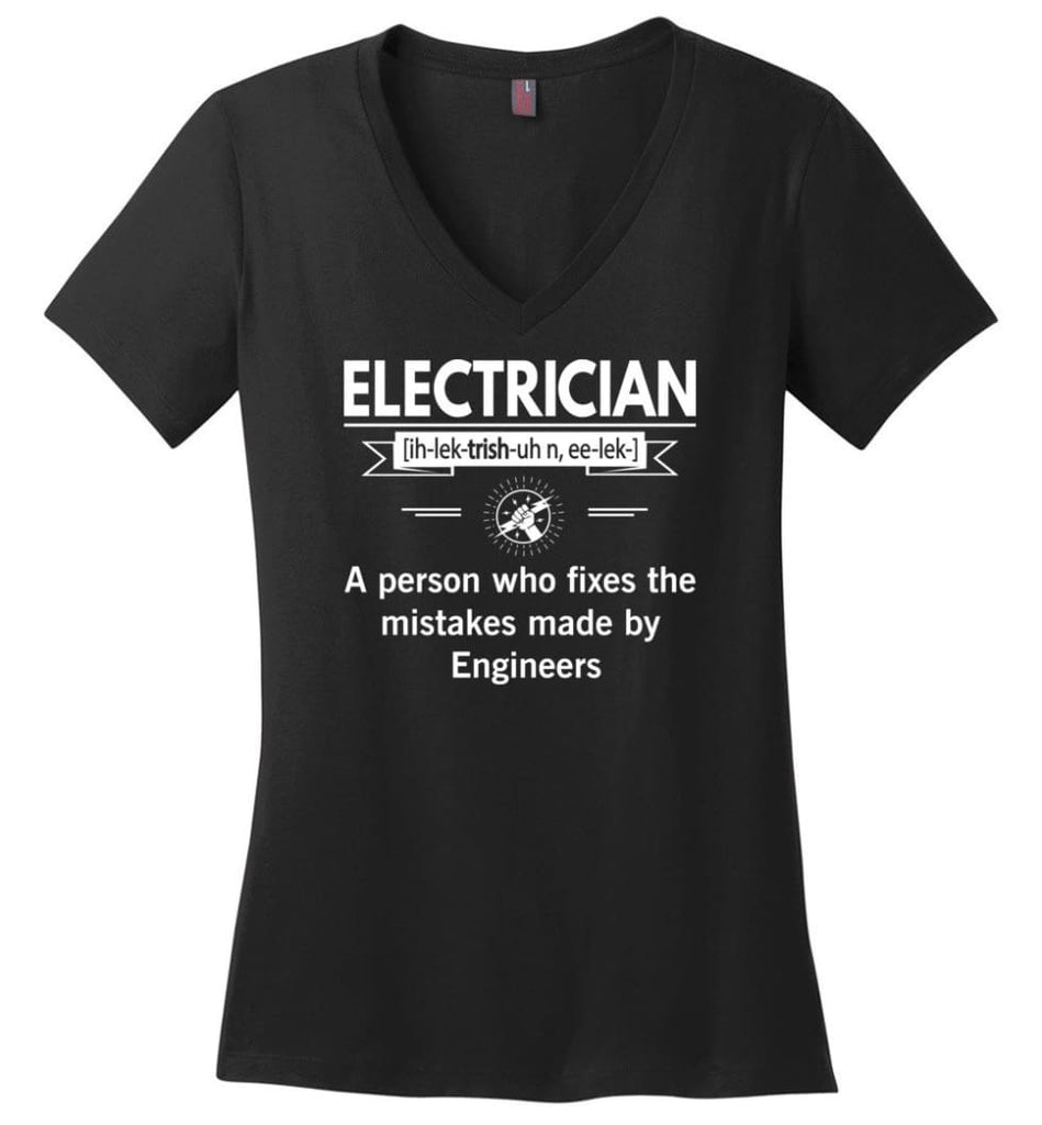 Electrician Definition Funny Electrician Meaning Ladies V-Neck - Black / M