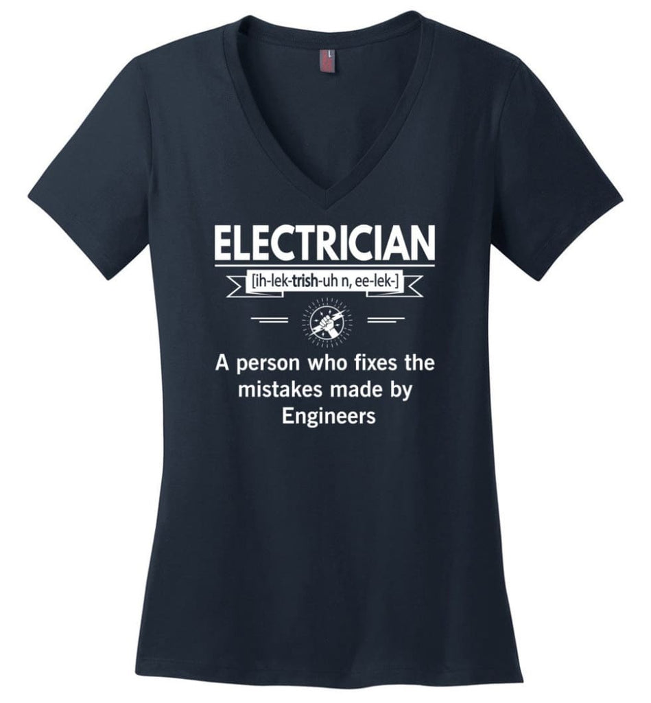 Electrician Definition Funny Electrician Meaning Ladies V-Neck - Navy / M