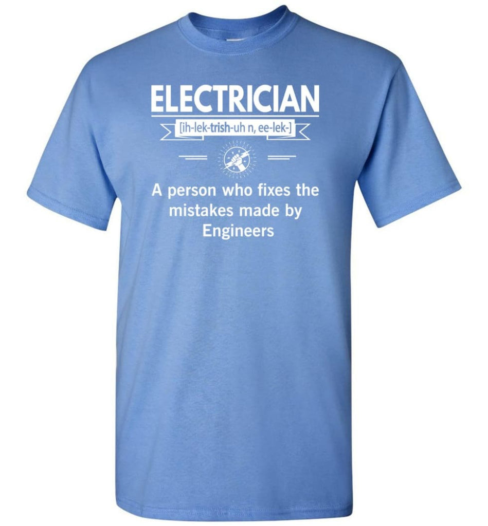 Electrician Definition Funny Electrician Meaning T-Shirt - Carolina Blue / S