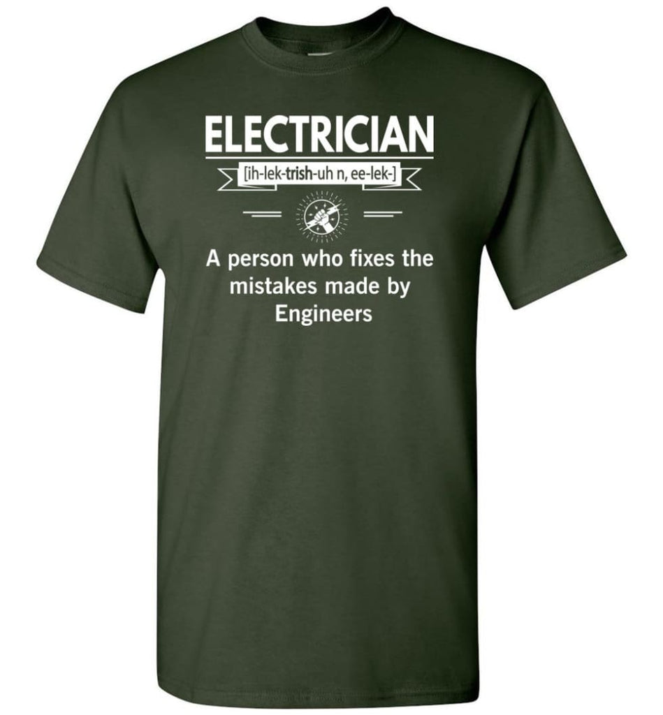 Electrician Definition Funny Electrician Meaning T-Shirt - Forest Green / S