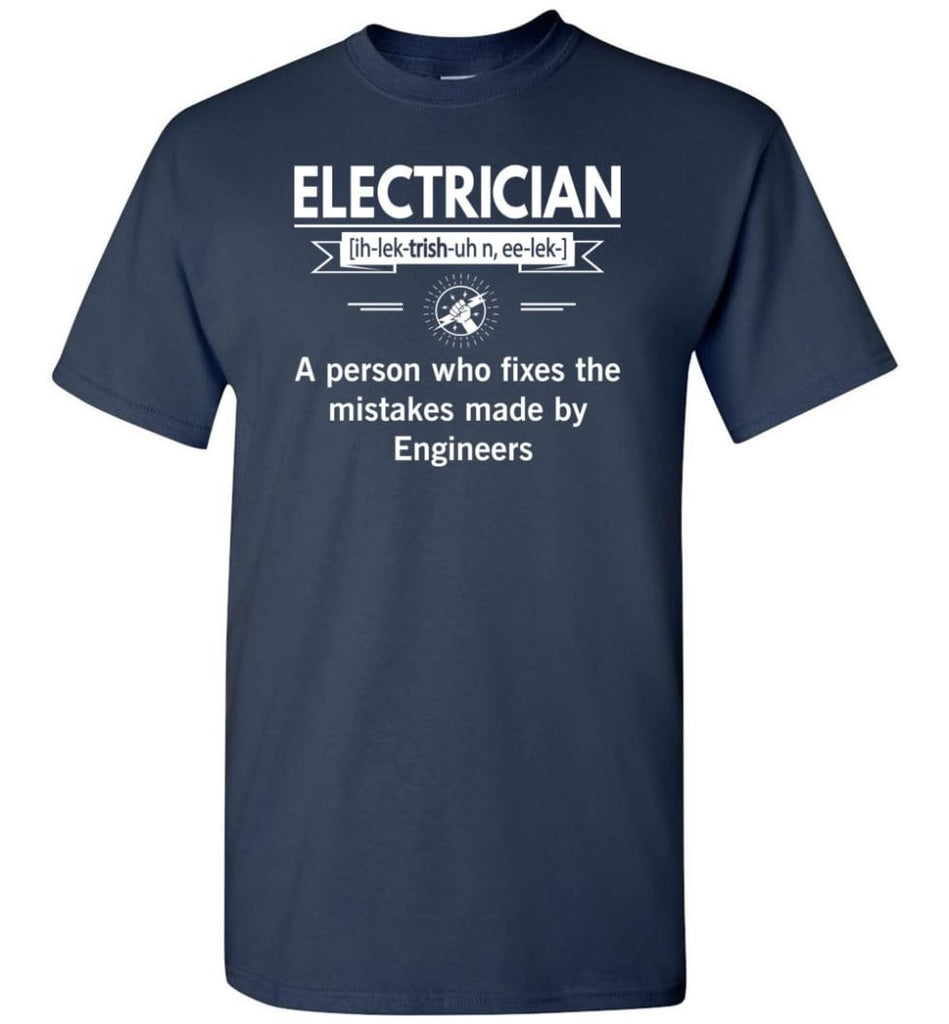 Electrician Definition Funny Electrician Meaning T-Shirt - Navy / S