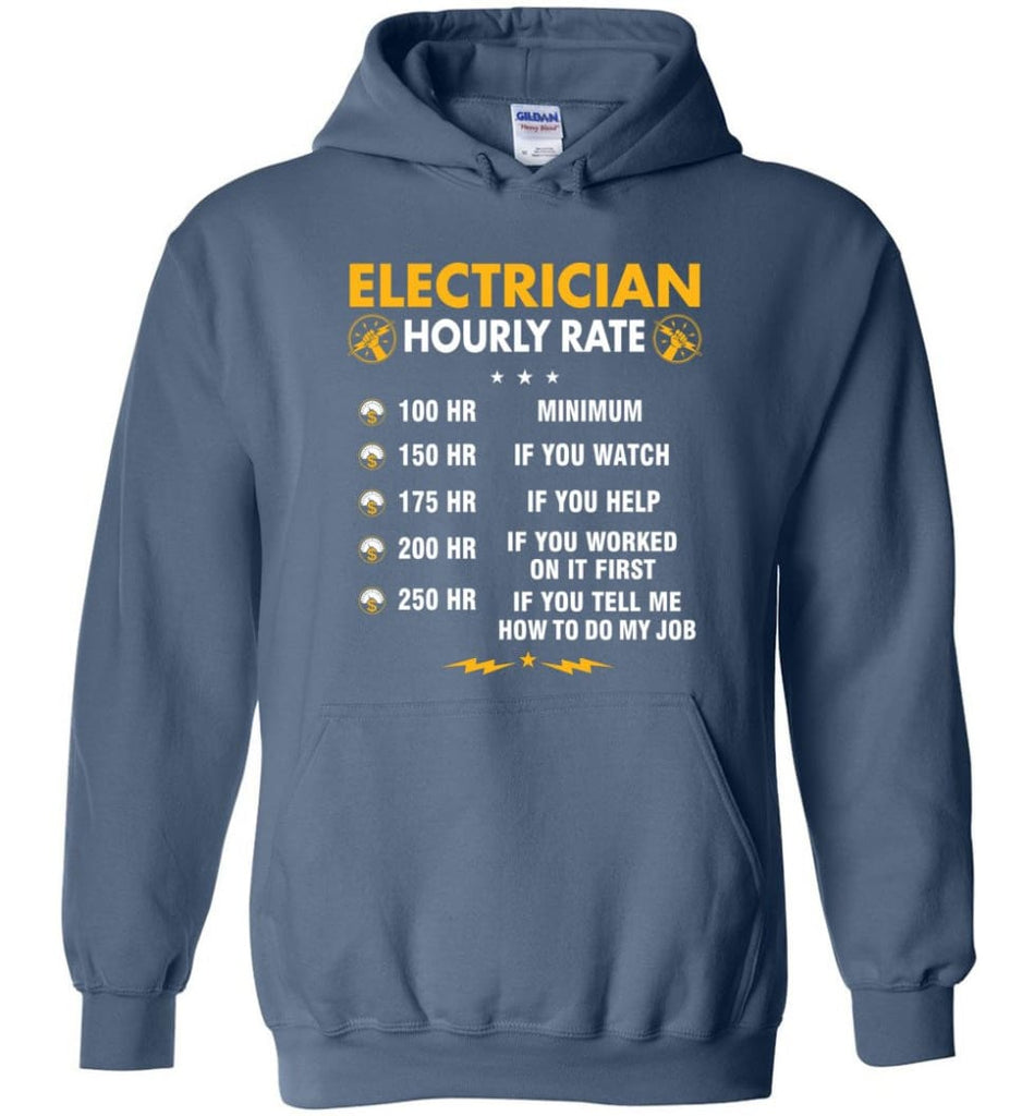 Electrician Hourly Rate Shirt Funny Electrician Hoodies Electrician Christmas Sweater - Hoodie - Indigo Blue / M