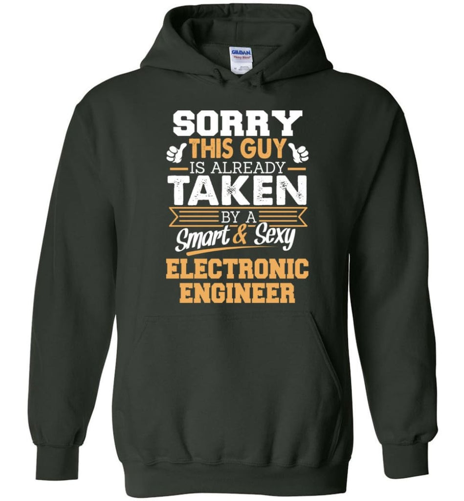Electronic Engineer Shirt Cool Gift for Boyfriend Husband or Lover - Hoodie - Forest Green / M
