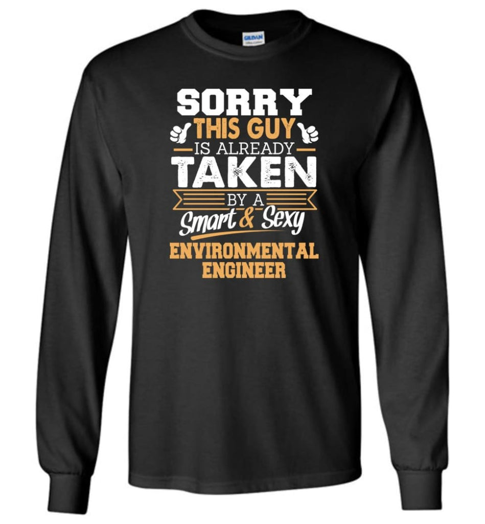 Environmental Engineer Shirt Cool Gift for Boyfriend Husband or Lover - Long Sleeve T-Shirt - Black / M